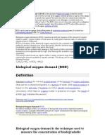 Biochemical Oxygen Demand or BOD