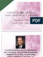 CAPACITACIÓN ESPECIAL PARA MAESTROS Y LÍDERES