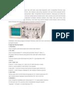 Osiloskop Adalah Sebuah Perangkat Atau Alat Bantu Yang Biasa Digunakan Untuk Menganalisa Frekuensi Yang Terdapat Didalam Perangkat Elektronika