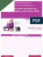 Soluções p-atenuar-desigualdades PD-PED