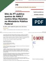 (Julio Severo_ Site do PT publica queixa da ABGLT contra Silas Malafaia no Ministério Público Federal)