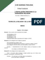 Teología Vol I Tratado II Libro I La Revelación Cristiana  -Teoría de la Religión y de la Revelación