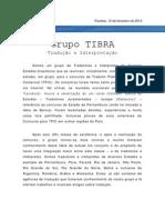 Grupo TIBRA _divulgação2012 (fev)
