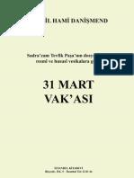 31 Mart Vak'ası - İsmâil Hâmî Dânişmend