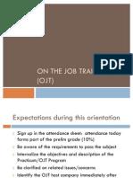 On the Job Trining (Ojt)