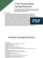 Definisi Dan Ruang Lingkup Antropologi Kesehatan
