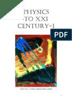 Physics to XXI Century I - Revised 05/2011