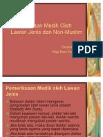 Pemeriksaan Medik Oleh Lawan Jenis Dan Non-Muslim