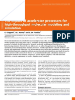G. Giupponi, M.J. Harvey and G. De Fabritiis- The impact of accelerator processors for high-throughput molecular modeling and simulation