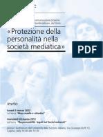La protection de la personnalité dans la société médiatique