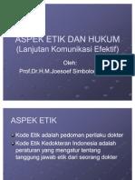 ASPEK ETIK DAN HUKUM (Lanjutan Komunikasi Efektif