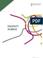 Equiduct in Breve
