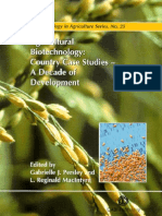 Agricultural Biotechnology (Country Case Studies) a Decade of Development