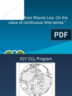Lessons From Mauna Loa - On the Value of Continuous Time Series