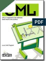 UML e Ingegneria Del Software, Dalla Teoria Alla Pratica (Luca Vetti Tagliati)(Giugno 2003) Hops