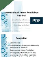 1. Desentralisasi Sistem Pendidikan Nasional_2