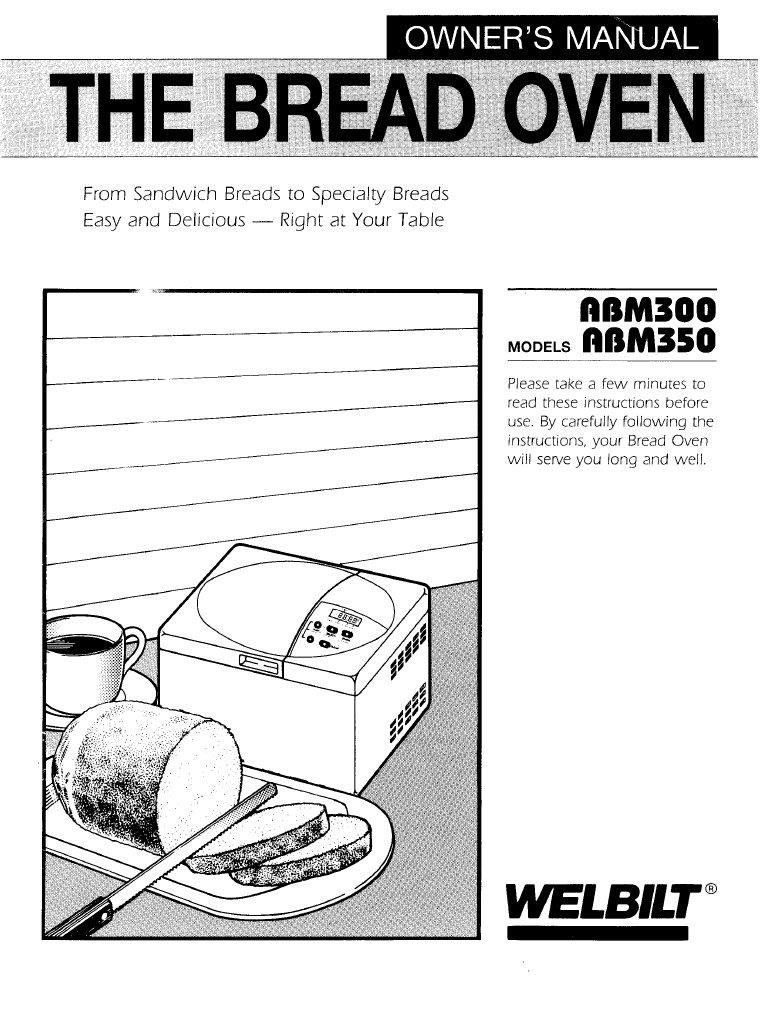 Welbilt Abm300 Abm350 Bread Maker Manual