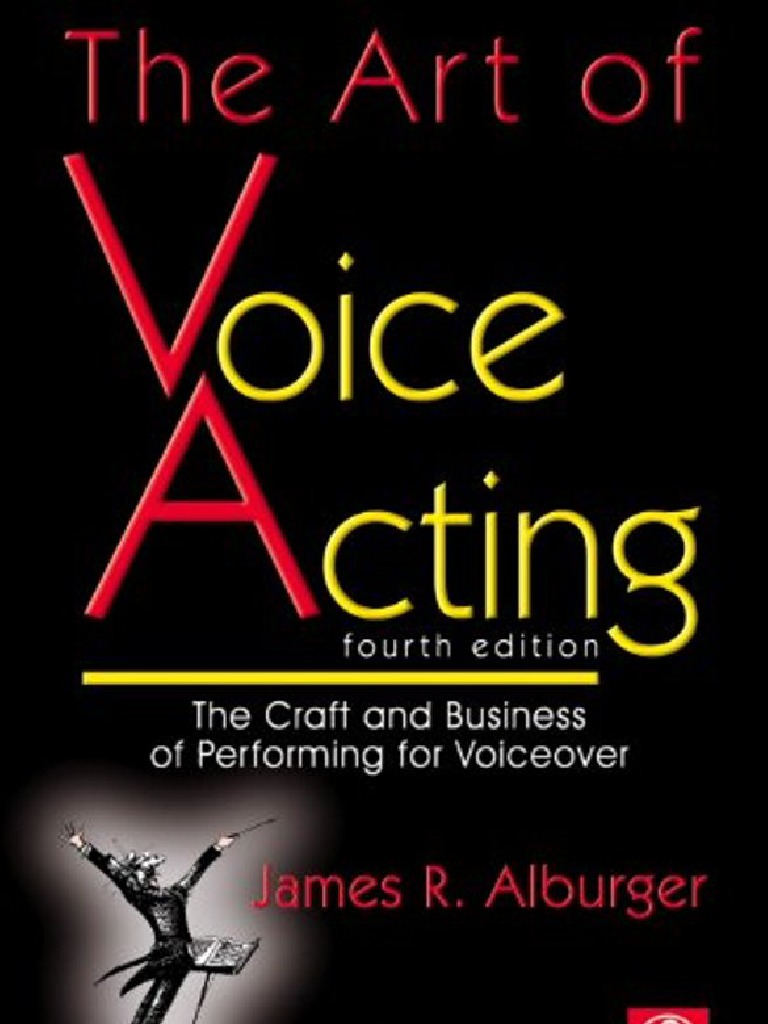 The Art Of Voice Acting Voice Acting Voice Over
