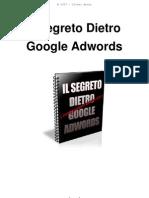 Il Segreto Dietro Google Adwords