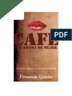 Fernando Gaitan Salom - Cafe Con Aroma de Mujer