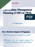 Curriculum Management Planning in TESL  * Dr. Azadeh Asgari