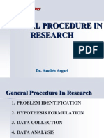 General Procedure in Research * Dr. Azadeh Asgari
