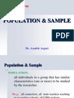 Population & Sampling * Dr. Azadeh Asgari