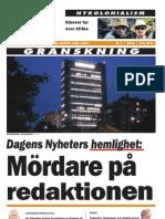 Nationell Idag 7/2012 Jacques Wallner - Mördare på redaktionen