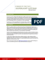 WPF Silver Light Pitfalls