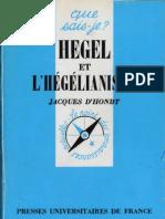 Jacques d'Hondt HEGEL et L'HEGELIANISME Qsj 1029 Puf Paris 1982