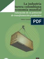 La industria manufacturera colombiana en la economía mundial, Germán Fracica Naranjo
