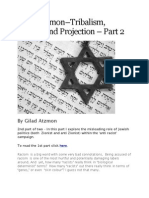 Gilad Atzmon–Tribalism, Racism and Projection – Part2