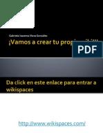 1. Vamos a Crear Tu Propia Wiki!!!