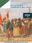 Herbert Ore - Los Masones y La Independencia Del Peru