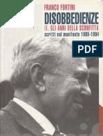 Franco Fortini - Disobbedienze II. Gli anni della sconfitta (Scritti su il manifesto 1985-1994)