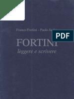 Franco Fortini - Leggere e Scrivere (a cura di P. Jachia)