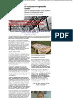 Especiais - Gazeta Online - Denúncias de tortura colocam novo presídio regional em fogo cruzado