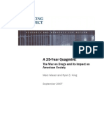A 25-Year Quagmire the War on Drugs and Its Impact on American Society by Marc Mauer and Ryan S. King September 2007