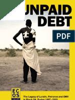 UNPAID DEBT Oilgate Sudan war crimes Lundin