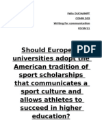 Should European universities adopt the American tradition of sport scholarships that communicates a sport culture and allows athletes to succeed in higher education?