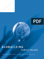 Buss & Herman - Globalizing Family Values; The Christian Right in International Politics (2003)