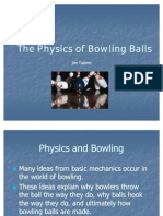 The Physics of Bowling Balls