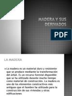 4.-_la_Madera_y_sus_derivados