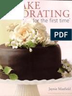 Jaynie Maxfiels - Cake Decorating