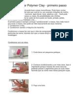 1- Condicionando Polymer Clay