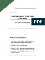 Anticoagulantes orais - dietas e interações