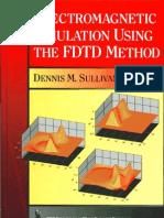 Electromagnetic Simulation Using Fdtd - Sullivan (Ieee Press, 2000)