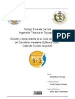 Estudio y necesidades en el área de gestión de carreteras mediante software libre. Caso de estudio de gvSIG.