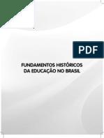 Livro Fundamentos Historicos Da Educacao No Brasil