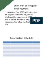Amortization With an Irregular Final Payment